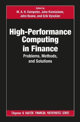 High-Performance Computing in Finance: Problems, Methods, and Solutions, 1st Edition (Hardback) book cover