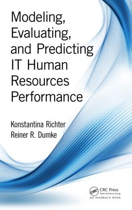 Modeling, Evaluating, and Predicting IT Human Resources Performance book cover