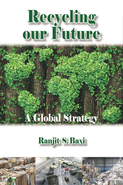 Recycling our Future: A Global Strategy, 1st Edition (Paperback) book cover