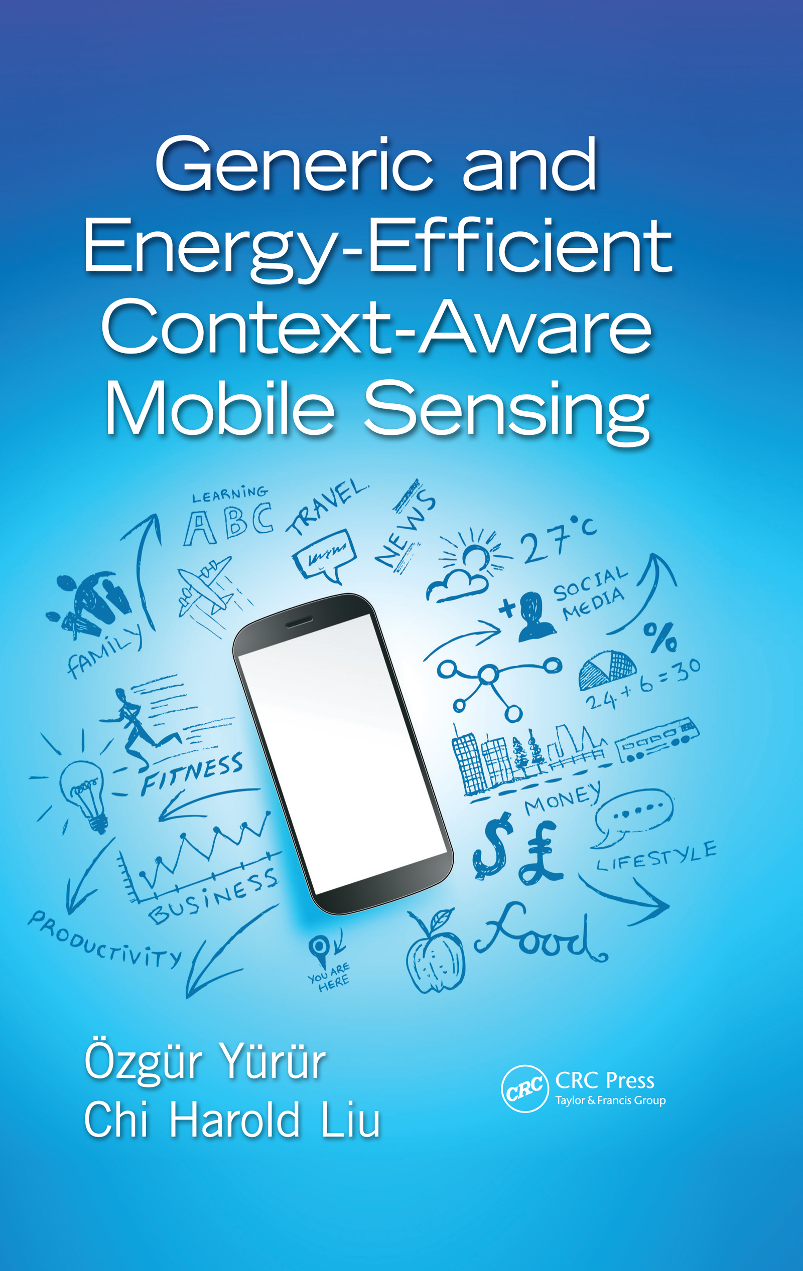 Generic and Energy-Efficient Context-Aware Mobile Sensing book cover