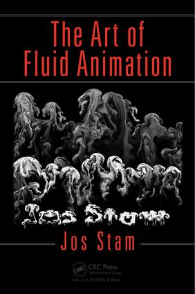 The Art of Fluid Animation: 1st Edition (Paperback) book cover