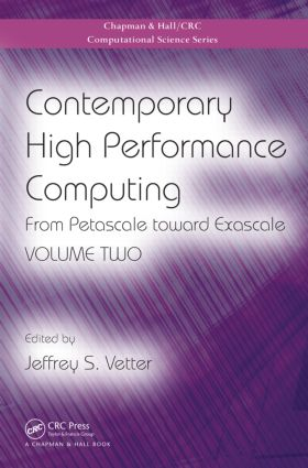 Contemporary High Performance Computing: From Petascale toward Exascale, Volume Two book cover