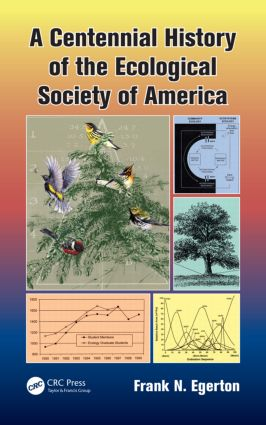 A Centennial History of the Ecological Society of America: 1st Edition (Hardback) book cover