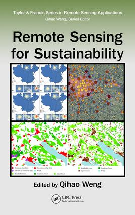 Remote Sensing for Sustainability: 1st Edition (Hardback) book cover