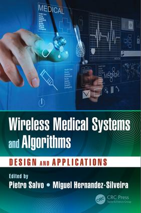 Wireless Medical Systems and Algorithms: Design and Applications, 1st Edition (Hardback) book cover