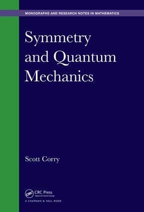 Symmetry and Quantum Mechanics book cover