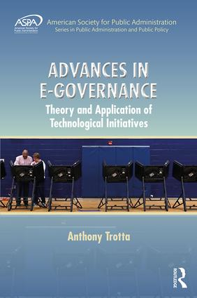 Advances in E-Governance: Theory and Application of Technological Initiatives, 1st Edition (Hardback) book cover