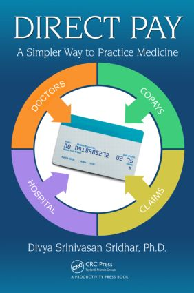 Direct Pay: A Simpler Way to Practice Medicine, 1st Edition (Paperback) book cover