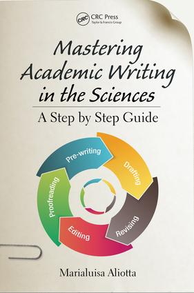 Mastering Academic Writing in the Sciences: A Step-by-Step Guide book cover
