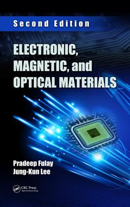 Electronic, Magnetic, and Optical Materials: 2nd Edition (Hardback) book cover