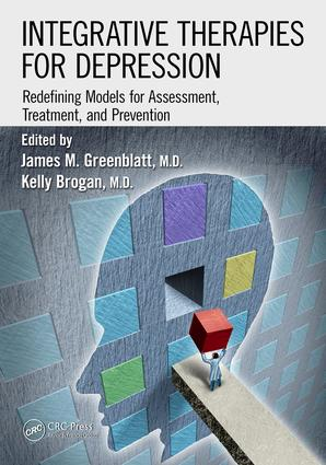 Integrative Therapies for Depression: Redefining Models for Assessment, Treatment and Prevention, 1st Edition (Hardback) book cover