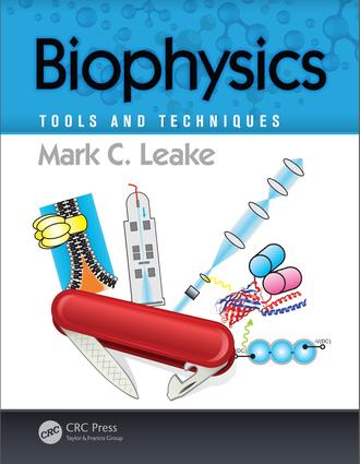 Biophysics: Tools and Techniques, 1st Edition (Paperback) book cover
