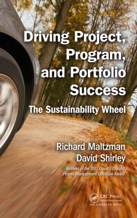 Driving Project, Program, and Portfolio Success: The Sustainability Wheel, 1st Edition (Hardback) book cover