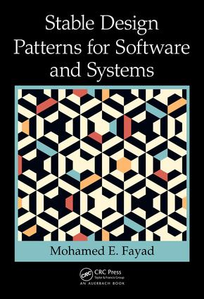 Stable Design Patterns for Software and Systems: 1st Edition (Hardback) book cover