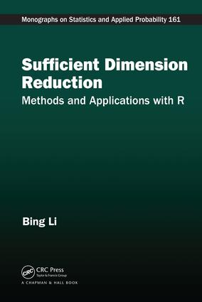 Sufficient Dimension Reduction: Methods and Applications with R book cover