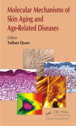 Molecular Mechanisms of Skin Aging and Age-Related Diseases: 1st Edition (Hardback) book cover