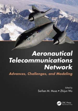 Aeronautical Telecommunications Network: Advances, Challenges, and Modeling book cover