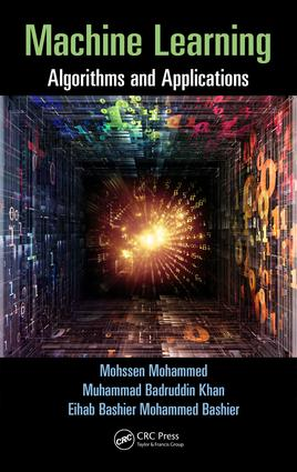 Machine Learning: Algorithms and Applications, 1st Edition (Hardback) book cover