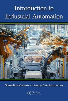 Introduction to Industrial Automation: 1st Edition (Hardback) book cover