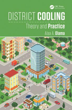 District Cooling: Theory and Practice, 1st Edition (Hardback) book cover