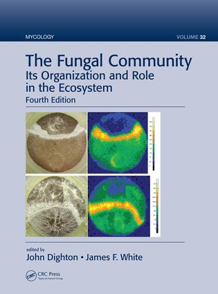 The Fungal Community: Its Organization and Role in the Ecosystem, Fourth Edition, 4th Edition (Hardback) book cover