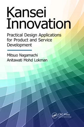 Kansei Innovation: Practical Design Applications for Product and Service Development, 1st Edition (Paperback) book cover
