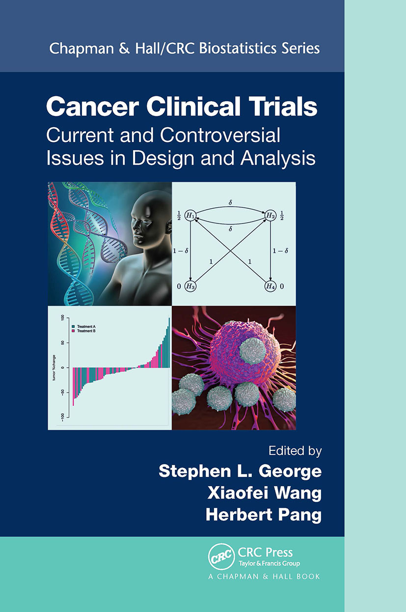 Cancer Clinical Trials: Current and Controversial Issues in Design and Analysis, 1st Edition (Hardback) book cover