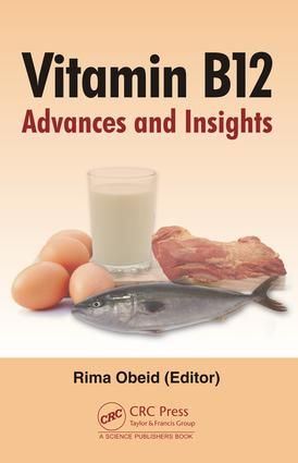 Vitamin B12: Advances and Insights, 1st Edition (Hardback) book cover
