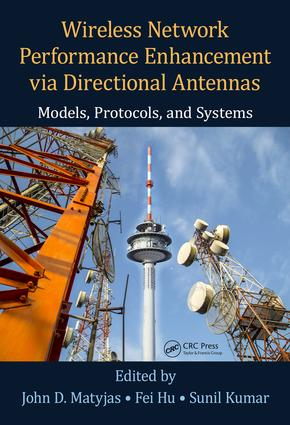 Wireless Network Performance Enhancement via Directional Antennas: Models, Protocols, and Systems: 1st Edition (Hardback) book cover