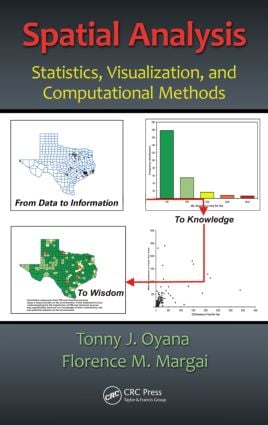 Spatial Analysis: Statistics, Visualization, and Computational Methods, 1st Edition (Hardback) book cover