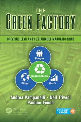 The Green Factory: Creating Lean and Sustainable Manufacturing book cover