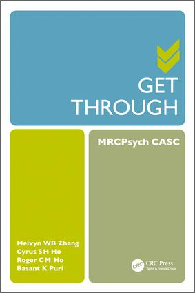Get Through MRCPsych CASC: 1st Edition (Paperback) book cover