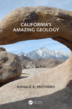 California's Amazing Geology: 1st Edition (Hardback) book cover