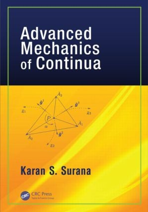Advanced Mechanics of Continua: 1st Edition (Hardback) book cover
