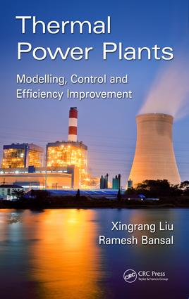Thermal Power Plants: Modeling, Control, and Efficiency Improvement, 1st Edition (Hardback) book cover