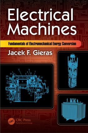Electrical Machines: Fundamentals of Electromechanical Energy Conversion (Hardback) book cover