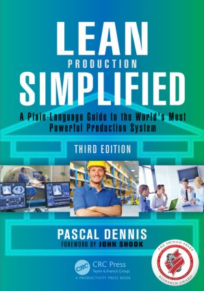 Lean Production Simplified: A Plain-Language Guide to the World's Most Powerful Production System, 3rd Edition (Paperback) book cover