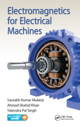 Electromagnetics for Electrical Machines: 1st Edition (Pack - Book and Ebook) book cover