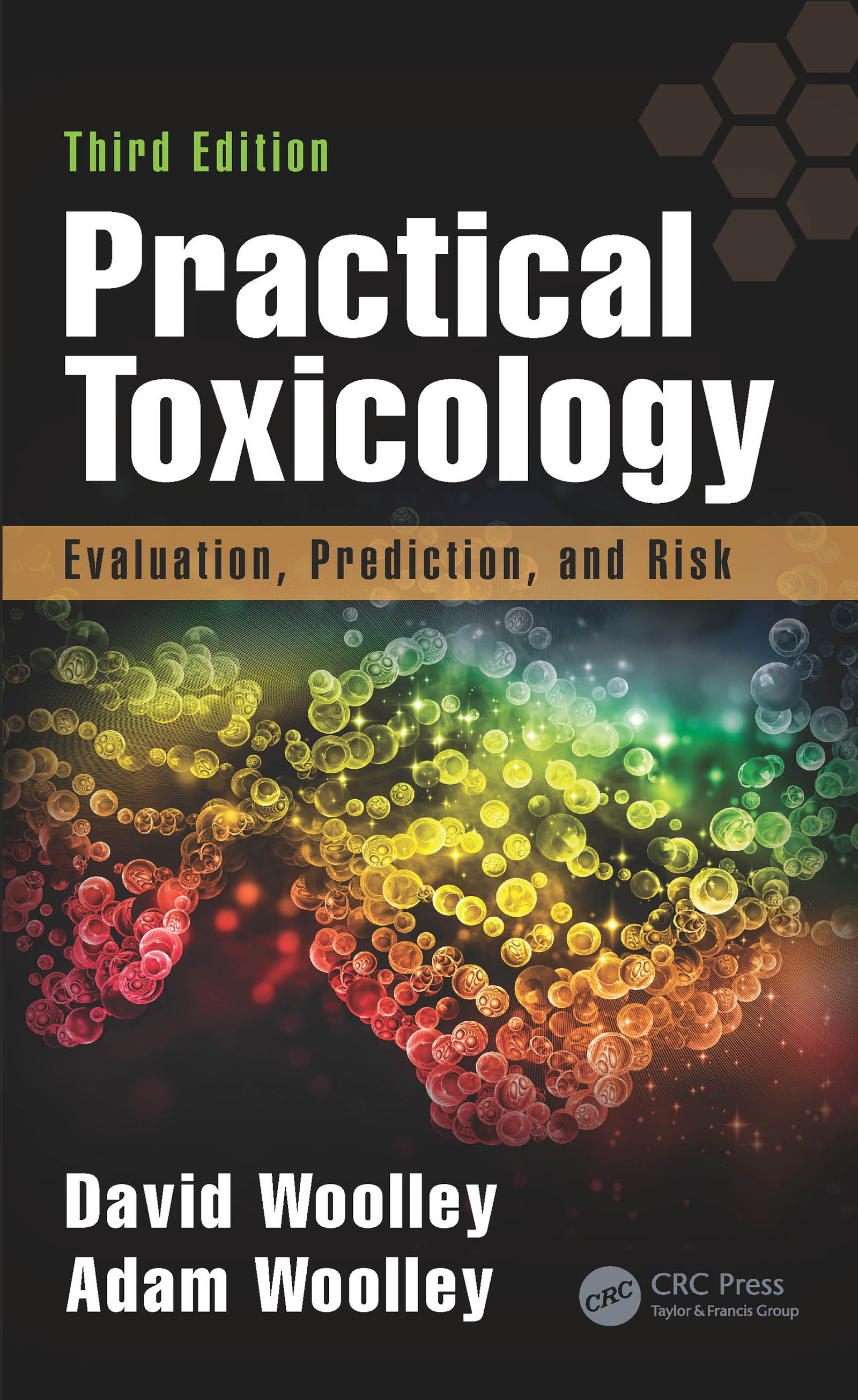 Practical Toxicology: Evaluation, Prediction, and Risk, Third Edition book cover
