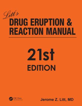 Litt's Drug Eruption and Reaction Manual