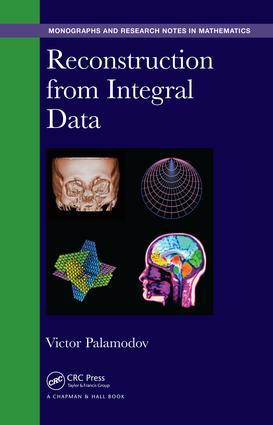 Reconstruction from Integral Data: 1st Edition (Hardback) book cover