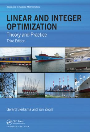 Linear and Integer Optimization: Theory and Practice, Third Edition book cover