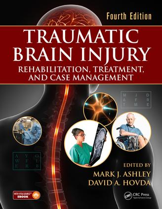 Traumatic Brain Injury: Rehabilitation, Treatment, and Case Management, Fourth Edition, 4th Edition (Pack - Book and Ebook) book cover