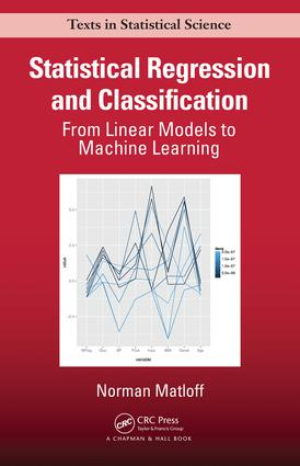 Statistical Regression and Classification: From Linear Models to Machine Learning, 1st Edition (Paperback) book cover