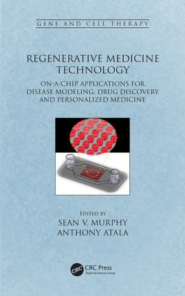 Regenerative Medicine Technology: On-a-Chip Applications for Disease Modeling, Drug Discovery and Personalized Medicine book cover