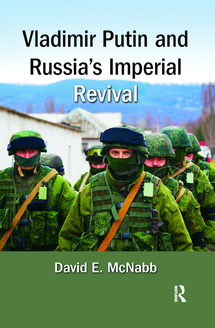 Vladimir Putin and Russia's Imperial Revival: 1st Edition (Hardback) book cover