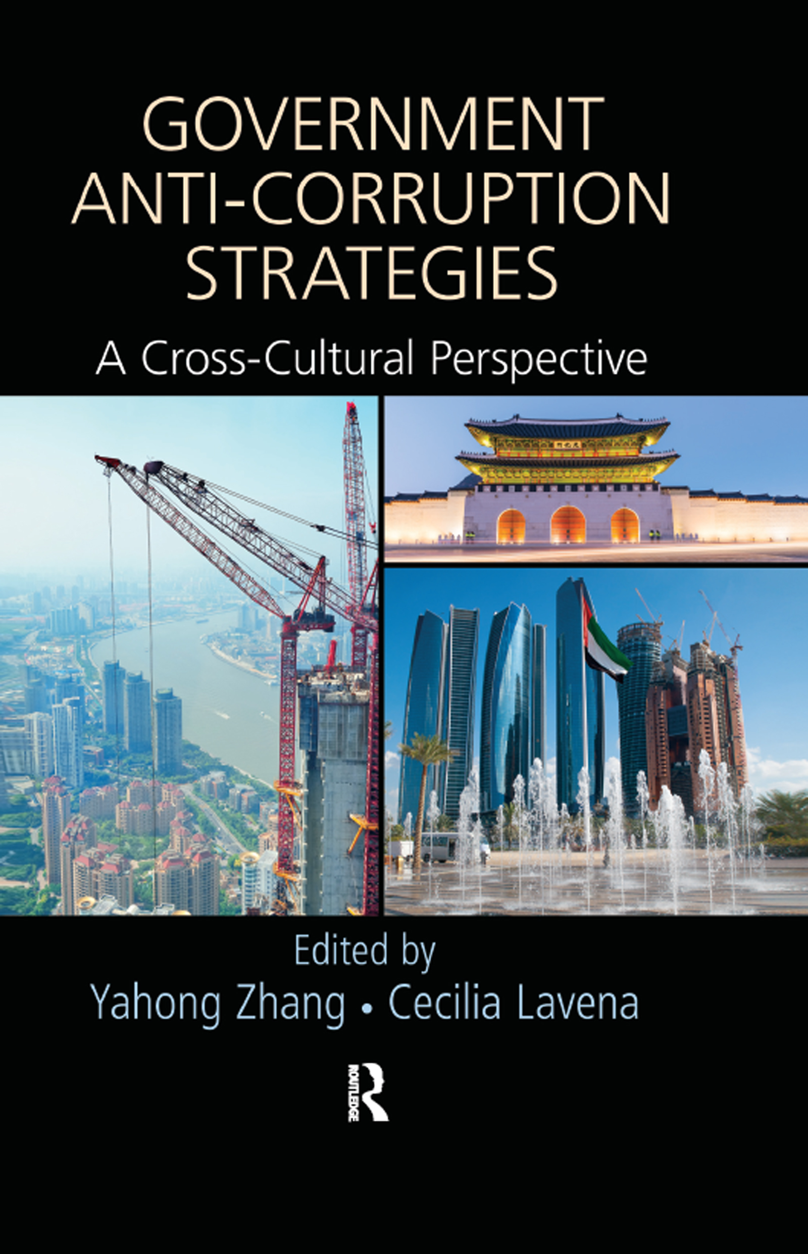 Government Anti-Corruption Strategies: A Cross-Cultural Perspective, 1st Edition (Hardback) book cover