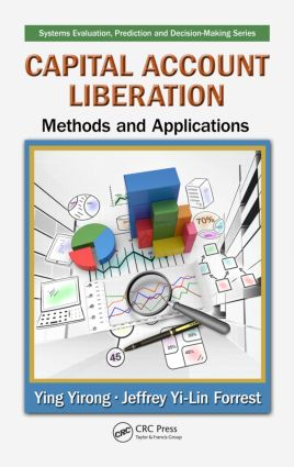 Capital Account Liberation: Methods and Applications book cover