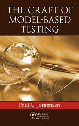 The Craft of Model-Based Testing: 1st Edition (Hardback) book cover