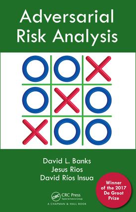 Adversarial Risk Analysis: 1st Edition (Hardback) book cover